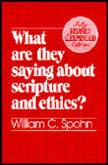 What Are They Saying About Scripture and Ethics (Rev 95 Edition)