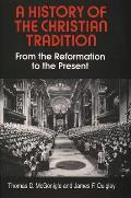 History Of The Christian Tradition Refor