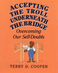 Accepting the Troll Underneath the Bridge: Overcoming Our Self-Doubts