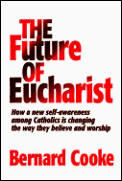 Future Of Eucharist How A New Self Aware