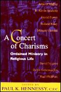 Concert Of Charisms Ordained Ministry In
