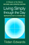 Living Simply Through The Day Spiritua