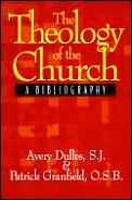 Theology Of The Church A Bibliography
