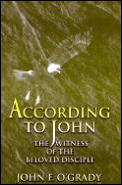 According to John: The Witness of the Beloved Disciple
