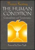 Human Condition Contemplation & Transformation