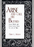 Arise & Call Her Blessed Seven Words & Seven Scenes from the Life of Mary