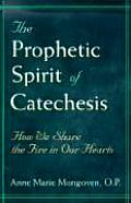 Prophetic Spirit of Catechesis (00 Edition)
