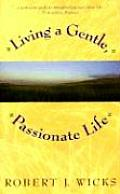 Living A Gentle Passionate Life