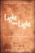 Light from Light An Anthology of Christian Mysticism