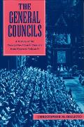 General Councils A History of the Twenty One General Councils from Nicaea to Vatican II