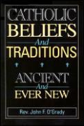 Catholic Beliefs & Traditions