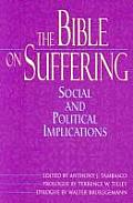 The Bible on Suffering: Social and Political Implications