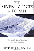 Seventy Faces of Torah The Jewish Way of Reading the Sacred Scriptures