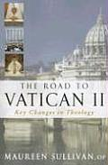 The Road to Vatican II: Key Changes in Theology