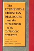 Ecumenical Christian Dialogues & the Catechism of the Catholic Church