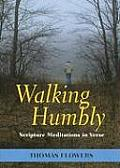 Walking Humbly: Scripture Meditations in Verse