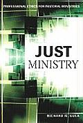 Just Ministry Professional Ethics For Pastoral Ministers