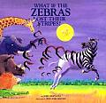 What If The Zebras Lost Their Stripes
