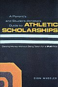 Parents & Student Athletes Guide To Athletic Scholarships