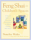 Feng Shui For Childrens Spaces A Pare