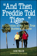 & Then Freddie Told Tiger A Collection O