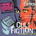 Cult Fiction A Readers Guide