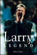 Larry Legend Larry Bird