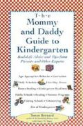 Mommy & Daddy Guide To Kindergarten Real Life