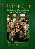 Ryder Cup The Definitive History Of Play