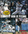 Louisville Slugger Complete Book of Pitching