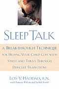 Sleep Talk A Breakthrough Technique For