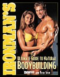 Ironmans Ultimate Guide To Natural Bodybuildi
