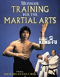 Ultimate Training For The Martial Arts I
