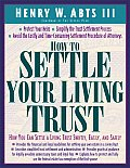How to Settle Your Living Trust