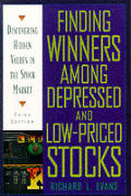 Finding Winners Among Depressed & Low Pr