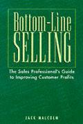 Bottom Line Selling