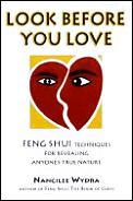 Look Before You Love Feng Shui Techniq
