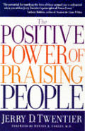 Positive Power Of Praising People