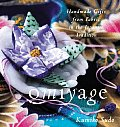 Omiyage Handmade Gifts from Fabric in the Japanese Tradition