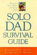 Solo Dad Survival Guide
