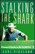 Stalking The Shark Pressure & Passion On