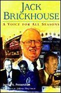 Jack Brickhouse A Voice For All Seasons