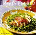 More Pasta Presto 100 Fast & Fabulous