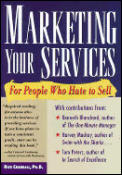 Marketing Your Services Hate To Sell
