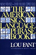 American Sign Language Phrase Book Revised