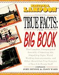 National Lampoon Presents True Facts The Big Book