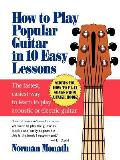 How to Play Popular Guitar in 10 Easy Lessons