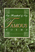 One Hundred & One Famous Poems With A Prose Supplement