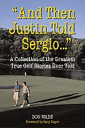 & Then Justin Told Sergio A Collection