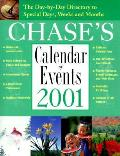 Chase's Calendar of Events: The Day-By-Day Directory to Special Days, Weeks, and Months